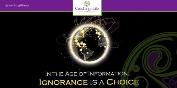 En la época de la información… La ignorancia es una decisión