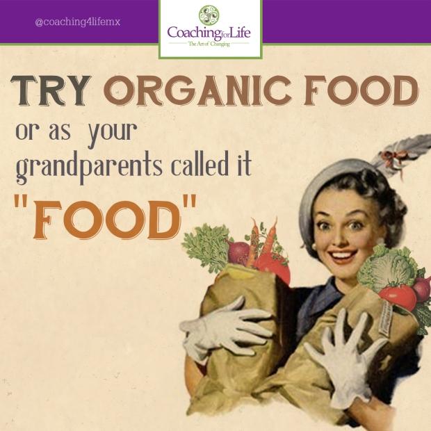 Prueba la comida orgánica y siente la diferencia tu misma